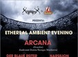 ethereal ambient evening arcana