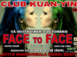 face to face la kuan yin club