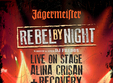 jagermeister rebel by night alina crisan recovery live re