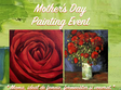 mother s day painting event 8 martie
