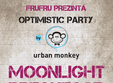 optimistic party by urban monkey w moonlight breakfast