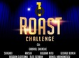 roast challenge stand up comedy luni 15 octombrie bucuresti