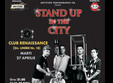 stand up in the city zis si facut arad