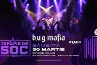 b u g mafia terapie de soc tour stage club